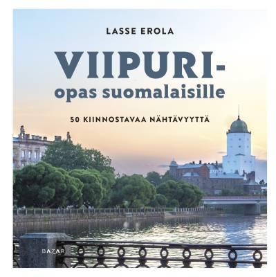 Viipuri-opas suomalaisille