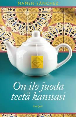 On ilo juoda teetä kanssasi