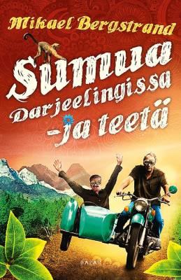 Sumua Darjeelingissa - ja teetä